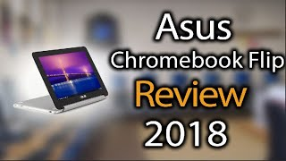 Asus Chromebook Flip a Scam? My Review