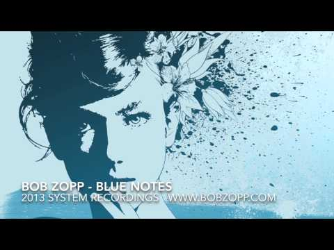 Blue Notes (Song) by Bob Zopp