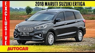 2018 Maruti Ertiga | Exclusive First Drive Review | Autocar India