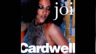 Joi Cardwell   Stop and Think