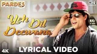 Yeh Dil Deewana Lyrical Video- Pardes | Sonu Nigam, Hema