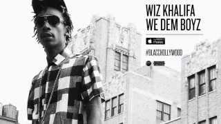 Wiz Khalifa - We Dem Boyz [LYRICS]