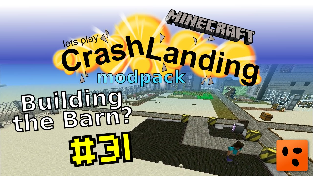 Crash Landing #31 | Building the Barn?