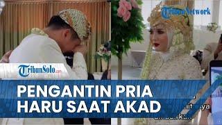 Viral Pengantin Pria Menangis Dipertemukan dengan Istri setelah Akad Nikah