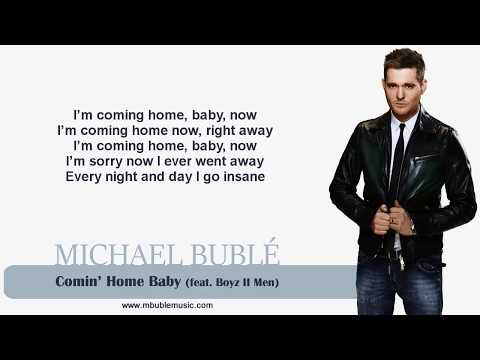Michael Bublé - Comin' Home Baby (with Boyz II Men) [Lyrics]