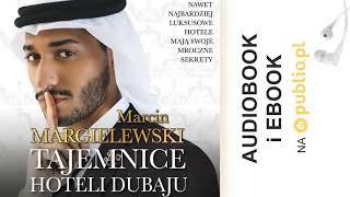 Tajemnice hoteli Dubaju. Marcin Margielewski. Audiobook PL