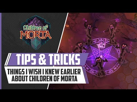 Things I Wish I Knew Sooner About Children Of Morta | Tips & Tricks
