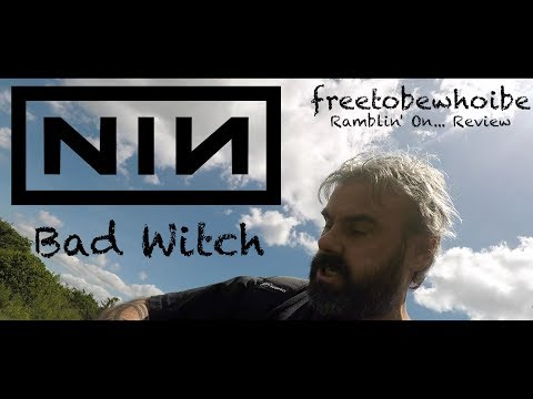 Nine Inch Nails – Bad Witch (Metal Album Review/Reaction)