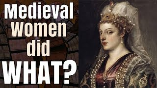 A Strange Habit of Women in the Middle Ages...