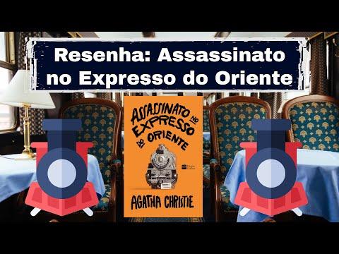 Melhor Livro da Agatha Christie? Assassinato no Expresso do Oriente