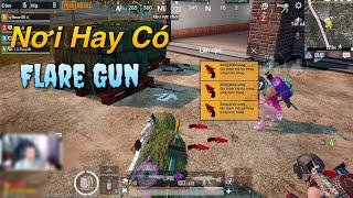 PUBG Mobile | Nơi Hay Có Cực Nhiều Flare Gun - Lộc Rơi Vỡ Đầu Là Có Thật 😍