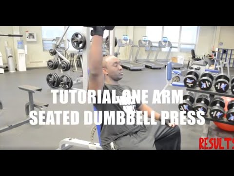 Tutorial One-Arm Seated Dumbbell Press