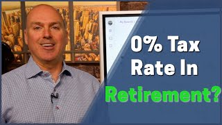 Is A 0% Retirement Tax Rate Possible?