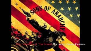 Billy Valentine & The Forest Rangers~ Someday Never Comes[SOA]+Lyrics