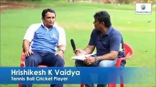 Hrishikesh  Vaidya - Journey Of Tennis Cricket Players