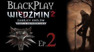 BlackPlay: Wiedźmin 2 ER Odc. 2 - Obóz Foltesta przed bitwą.