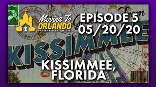 Kissimmee, Florida Information | Moving To Orlando | 05/20/20