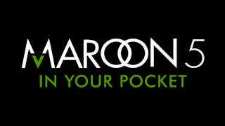 Maroon 5 - In Your Pocket (Audio)