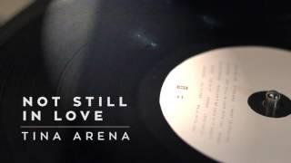 Tina Arena - 'Not Still In Love' Vinyl Snippet