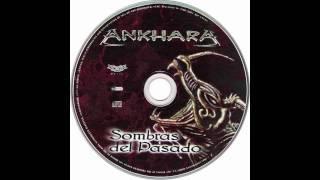 """Ankhara """"Sombras Del Pasado"""" Hi Def"""