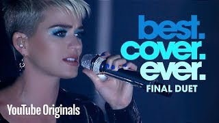 """Katy Perry """"Witness"""": Best.Cover.Ever. Final Duet"""