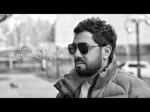 Saro Tovmasyan - Kapuyt Achqer