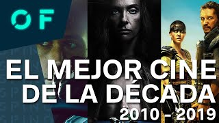LAS 10 MEJORES PELÍCULAS DE LA DÉCADA (2010-2019)