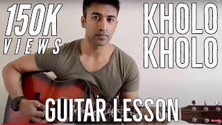 Kholo Kholo (Taare Zameen Par) - Guitar lesson - Complete and Accurate : Chords in description