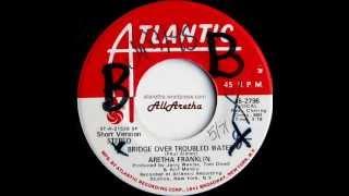 Aretha Franklin - Bridge Over Troubled Water (Long Version) / (Short Version) - 7″ DJ Promo - 1971