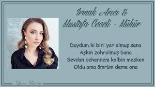 Irmak Arıcı & Mustafa Ceceli   Mühür  Şarkı Sözleri (Lyrics)