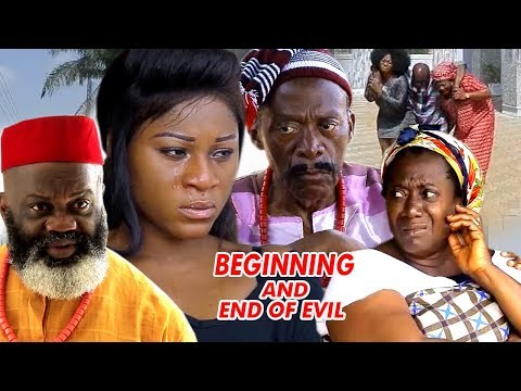 Beginning & End Of Evil Season 1 -  Destiny Etiko 2018 Latest Nigerian Nollywood Movie | Full HD