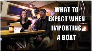 What To Expect When Importing A Boat, And A Solo Sail - Ep11