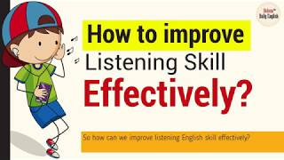 How to Improve Listening Skill Effectively? (without spending extra time)| English Tips