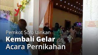 Pemkot Solo Kembali Izinkan Gelar Acara Pernikahan: Tamu Dibatasi hingga Durasi Maksimal 2 Jam