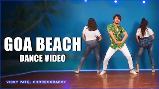 Goa Beach Dance Video | Vicky Patel Choreography | Tony Kakkar Neha Kakkar | Tiktok Viral Video