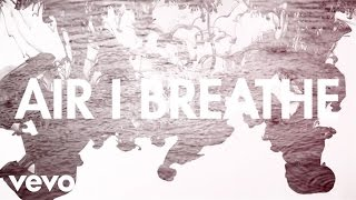 <b>Mat Kearney</b>  Air I Breathe Lyric Video