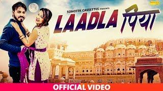 Ladla Piya | Miss Manvi, Sansar Khatri | Surya Panchal | Latest Haryanvi Songs Haryanavi 2019Sonotek
