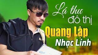 la-thu-do-thi-vong-gac-dem-suong-nhac-linh-quang-lap-buon-hay-nhat-nghe-moi-biet-hay-den-co-nao