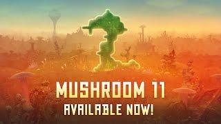 Mushroom 11 video