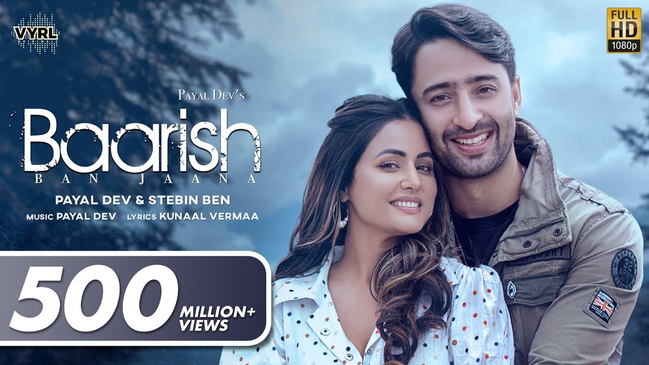 Baarish Ban Jaana (Official Video) Payal Dev, Stebin Ben   Hina Khan, Shaheer Sheikh   Kunaal Vermaa  Payal Dev & Stebin Ben Lyrics