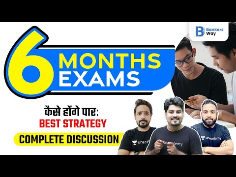 Strategy to Crack All Six Exams in Six Months   Bank 2021   Team ...