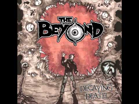 The Beyond - Decaying Death