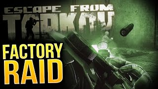 Escape From Tarkov - Factory Raid PVP Escape! - Escape From Tarkov Alpha Gameplay Part 2