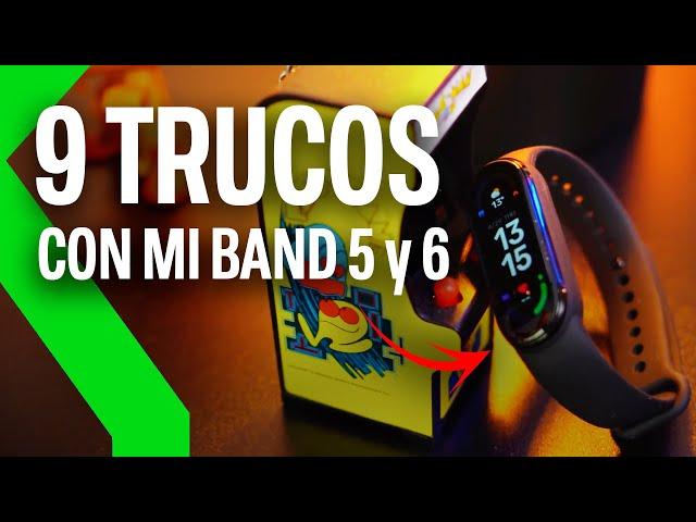 9 TRUCOS MI BAND 5 Y MI BAND 6 | Saca el máximo partido a tu pulsera de Xiaomi