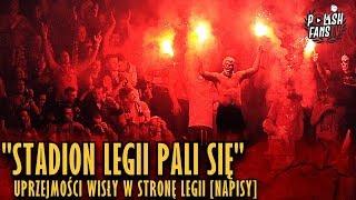"""""""STADION LEGII PALI SIĘ"""" - Uprzejmości Wisły W Stronę Legii [NAPISY] (31.03.2019 R.)"""
