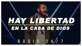 HAY LIBERTAD EN LA CASA DE DIOS | Radio 24/7 | La Mejor Musica Cristiana | Art Aguilera