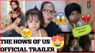 The Hows Of Us (OFFICIAL TRAILER) reaction video... | KathNiel 😭
