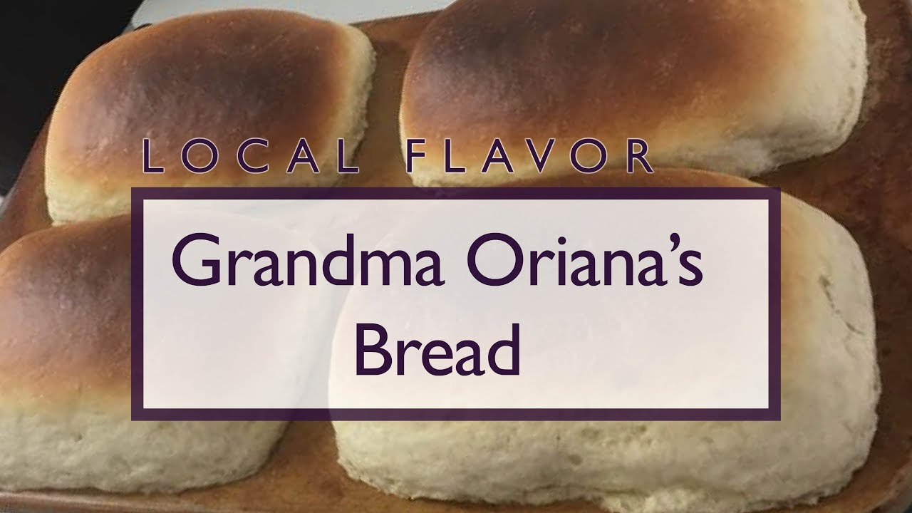 Grandma Oriana's Bread