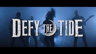 """Defy The Tide """"Traced In Flames"""" Music Video"""
