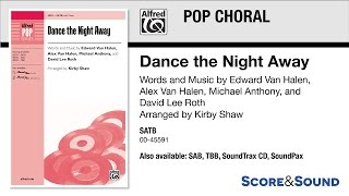 Dance The Night Away, Arr. Kirby Shaw – Score & Sound